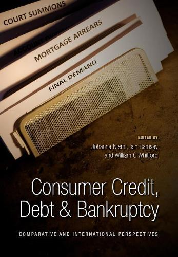 Consumer Credit, Debt and Bankruptcy: Comparative and International Perspectives (Hardback)
