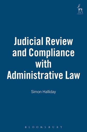 Judicial Review and Compliance with Administrative Law (Hardback)