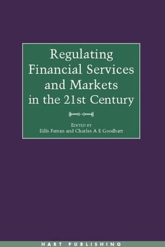 Regulating Financial Services and Markets in the 21st Century (Hardback)