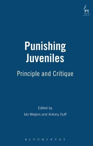 Punishing Juveniles: Principle and Critique (Hardback)