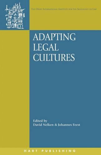 Adapting Legal Cultures - Onati International Series in Law and Society 5 (Paperback)