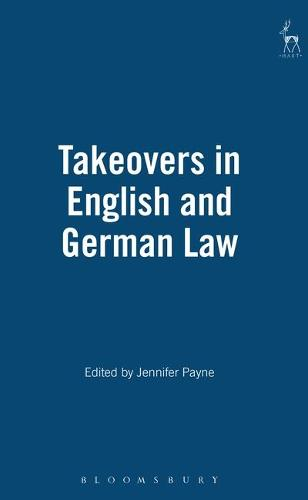 Takeovers in English and German Law (Hardback)