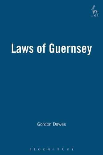 Laws of Guernsey (Hardback)