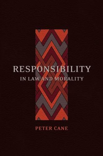 Responsibility in Law and Morality (Paperback)