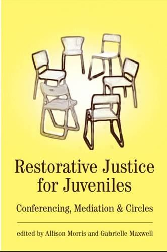 Restorative Justice for Juveniles: Conferencing, Mediation and Circles (Paperback)