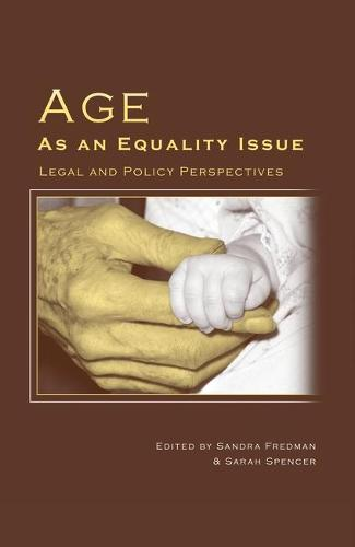 Age as an Equality Issue: Legal and Policy Perspectives (Hardback)
