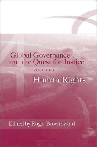 Global Governance and the Quest for Justice: v. 4: Human Rights (Paperback)
