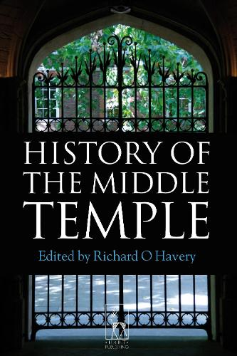 History of the Middle Temple (Hardback)