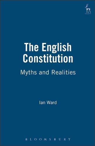 The English Constitution: Myths and Realities (Paperback)