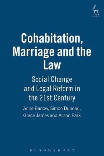 Cohabitation, Marriage and the Law: Social Change and Legal Reform in the 21st Century (Paperback)