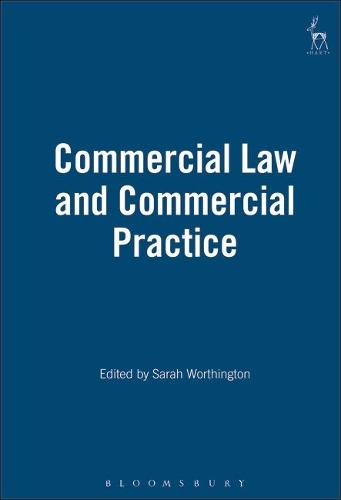 Commercial Law and Commercial Practice (Hardback)