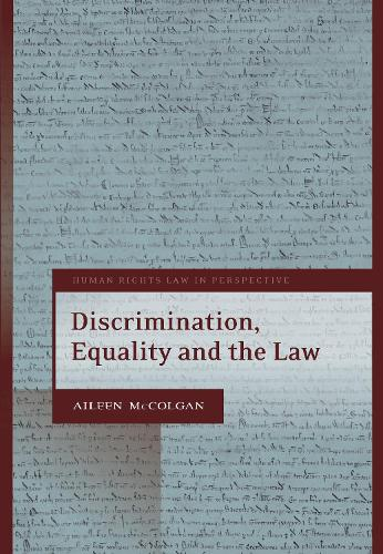 Discrimination, Equality and the Law - Human Rights Law in Perspective (Hardback)
