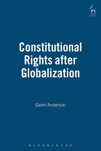 Constitutional Rights After Globalization (Hardback)
