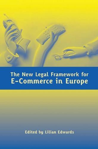The New Legal Framework for e-Commerce in Europe (Paperback)