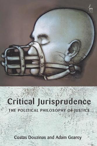 Critical Jurisprudence: The Political Philosophy of Justice (Paperback)