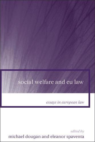 Social Welfare and EU Law - Essays in European Law 9 (Hardback)