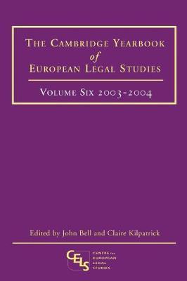 The Cambridge Yearbook of European Legal Studies 2003 - Cambridge Yearbook of European Legal Studies 6 (Hardback)