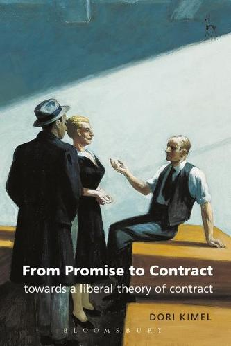 From Promise to Contract: Towards a Liberal Theory of Contract (Paperback)