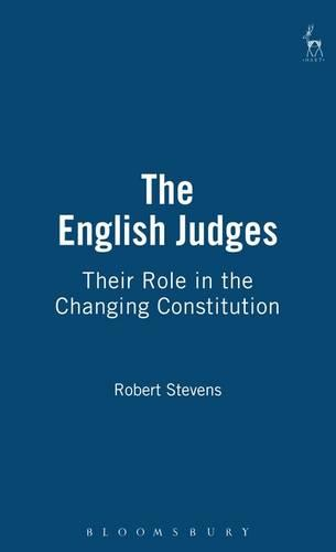 The English Judges: Their Role in the Changing Constitution (Paperback)
