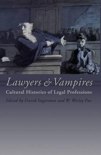 Lawyers and Vampires: Cultural Histories of Legal Professions (Paperback)