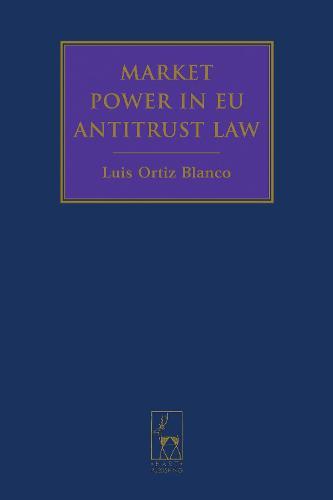Market Power in EU Antitrust Law (Hardback)