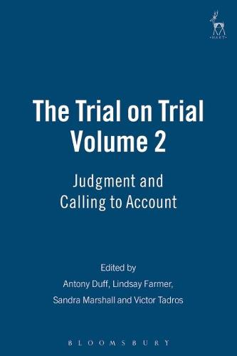The Trial on Trial: Judgment and Calling to Account v. 2 (Hardback)