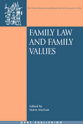 Family Law and Family Values - Onati International Series in Law and Society 12 (Paperback)