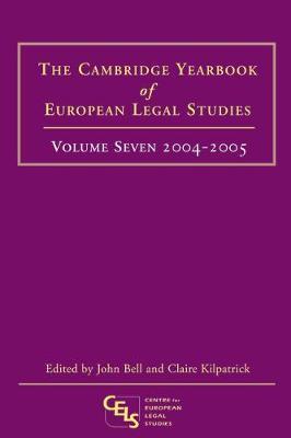 Cambridge Yearbook of European Legal Studies 2005 - Cambridge Yearbook of European Legal Studies 7 (Hardback)