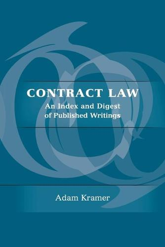 Contract Law: An Index and Digest of Published Writings (Paperback)