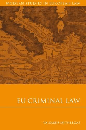 EU Criminal Law - Modern Studies in European Law 17 (Paperback)