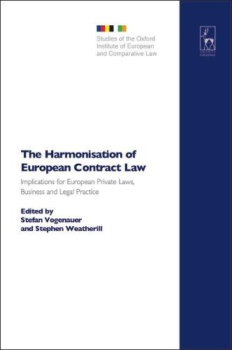 The Harmonisation of European Contract Law: Implications for European Private Laws, Business and Legal Practice - Studies of the Oxford Institute of European & Comparative Law 1 (Hardback)