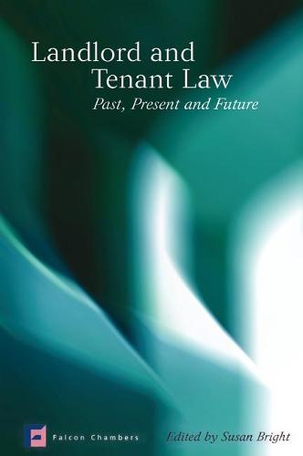 Landlord and Tenant Law: Past, Present and Future (Hardback)