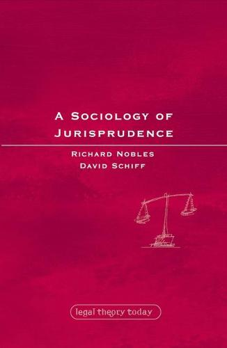 A Sociology of Jurisprudence - Legal Theory Today 6 (Paperback)