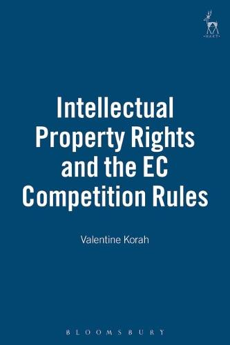Intellectual Property Rights and the EC Competition Rules (Hardback)