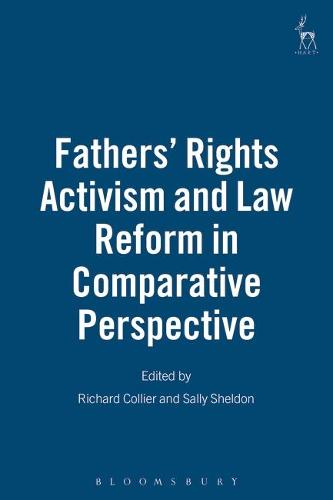 Fathers' Rights Activism and Law Reform in Comparative Perspective (Paperback)