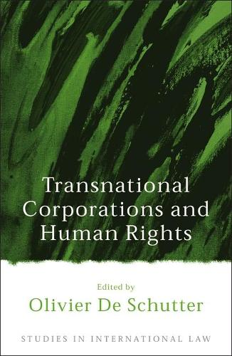 Transnational Corporations and Human Rights - Studies in International Law 12 (Hardback)