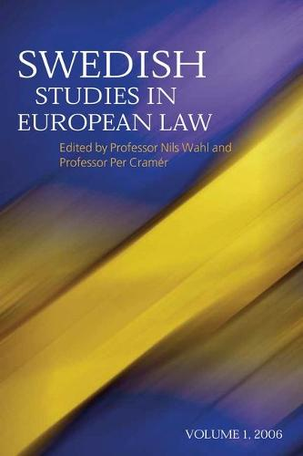 Swedish Studies in European Law 2006 - Swedish Studies in European Law 1 (Hardback)