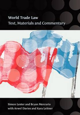 World Trade Law: Text, Materials and Commentary (Paperback)