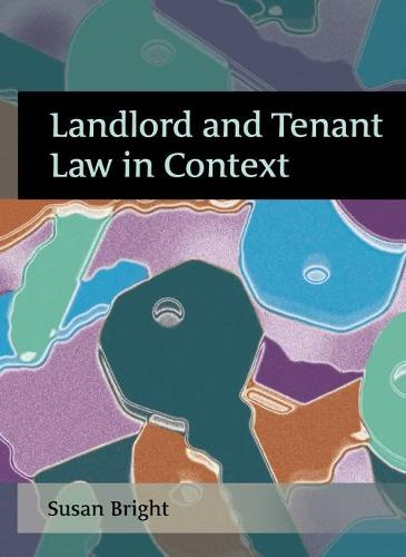 Landlord and Tenant Law in Context (Paperback)