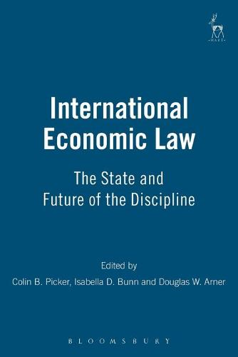 International Economic Law: The State and Future of the Discipline (Paperback)