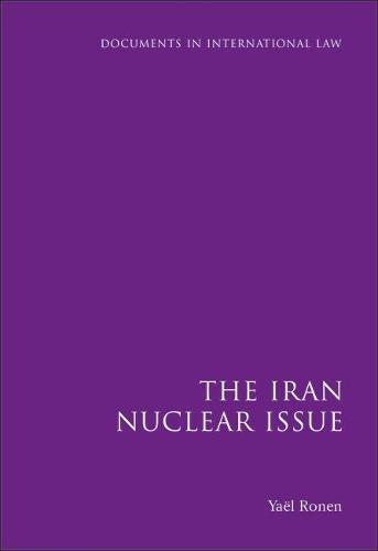 Iran Nuclear Issue - Documents in International Law 3 (Hardback)