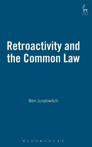 Retroactivity and the Common Law (Hardback)