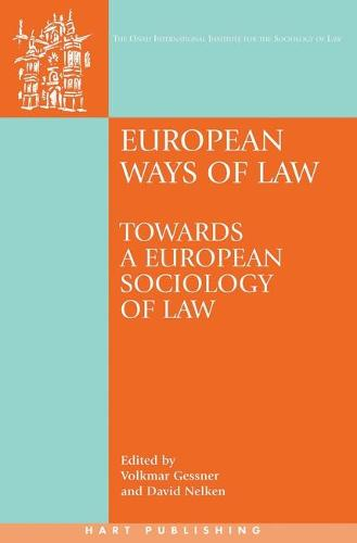 European Ways of Law: Towards a European Sociology of Law - Onati International Series in Law and Society (Hardback)