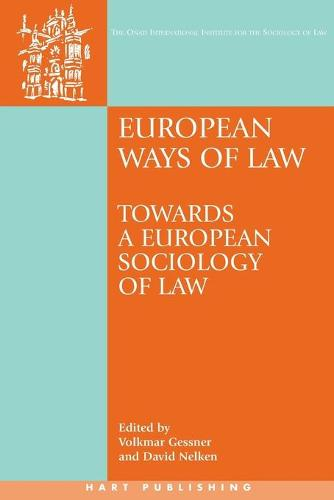 European Ways of Law: Towards a European Sociology of Law - Onati International Series in Law and Society (Paperback)