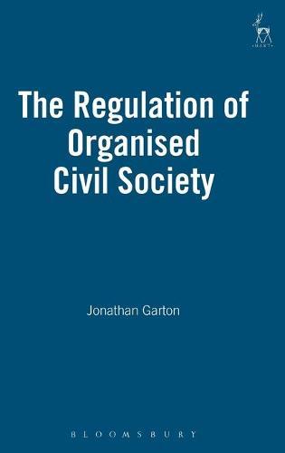 The Regulation of Organised Civil Society (Hardback)