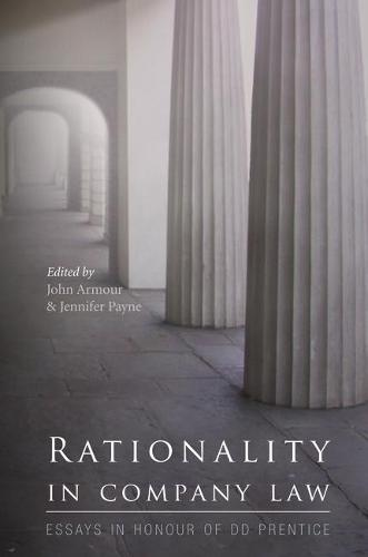 Rationality in Company Law: Essays in Honour of D.D.Prentice (Hardback)