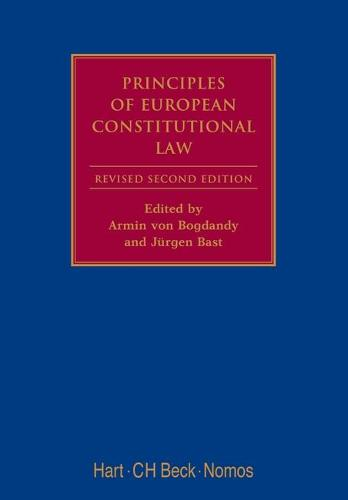 Principles of European Constitutional Law - Modern Studies in European Law No. 8 (Hardback)
