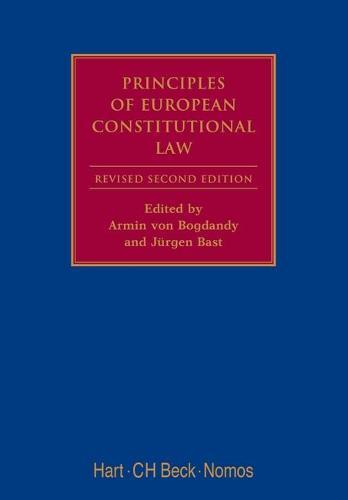 Principles of European Constitutional Law - Modern Studies in European Law (Hardback)