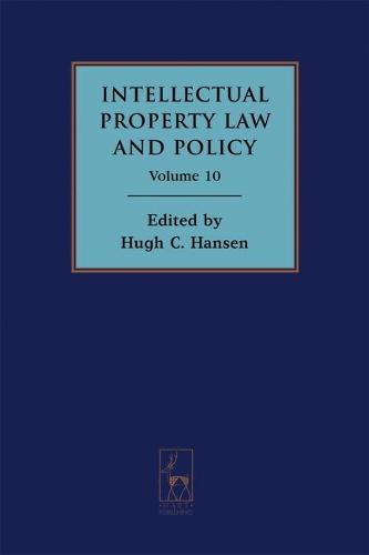 Intellectual Property Law and Policy: Volume 10: The 15th Annual Fordham Conference - Fordham Intellectual Property Law and Policy Annual 10 (Hardback)