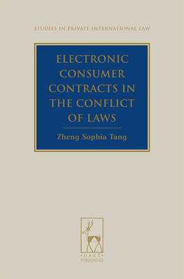 Electronic Consumer Contracts in the Conflict of Laws - Studies in Private International Law 1 (Hardback)